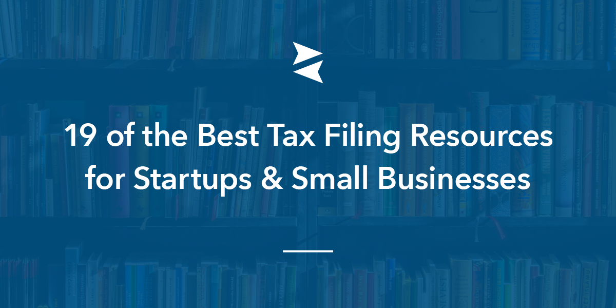Social Sharing Image: 19 of the Best Tax Filing Resources for Startups and Small Businesses