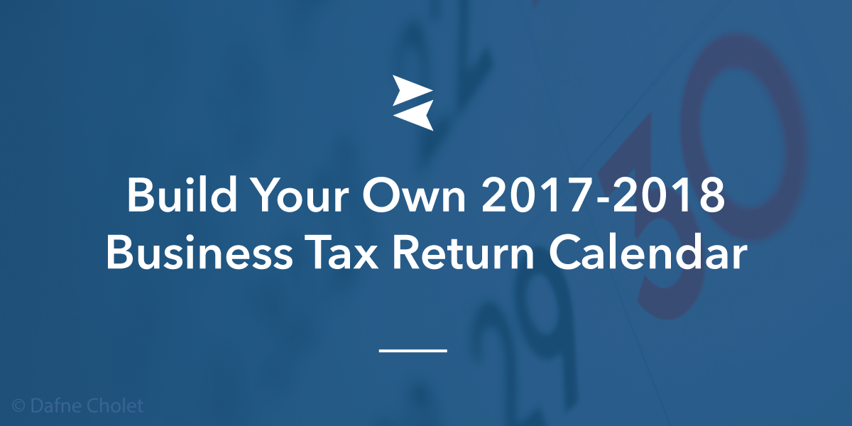 Banner Image: Share this article with your followers so they can build their own 2017-2018 tax calendar.