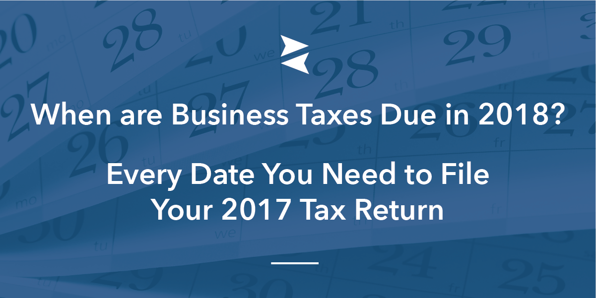 Banner Image: Share the 2017-2018 Business Tax Deadlines