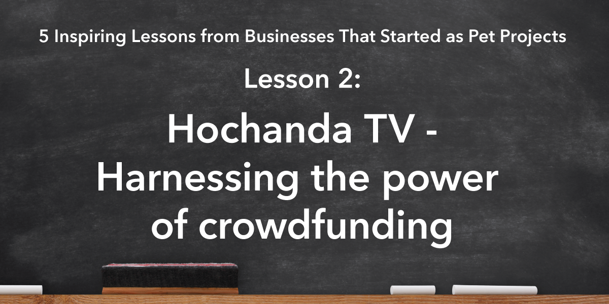Social Media Sharing Banner Image: Hochanda TV Lesson is harnessing the power of crowdfunding
