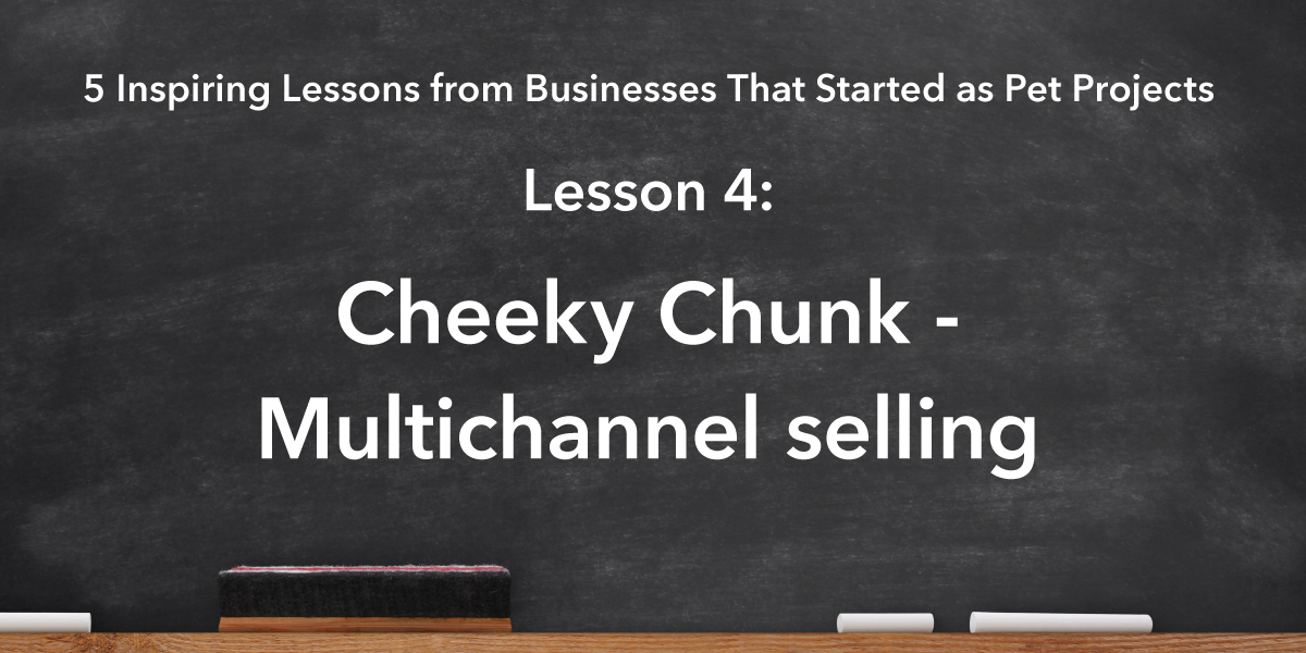 Social Media Sharing Banner Image: Cheeky Chunk Lesson is leveraging multichannel selling