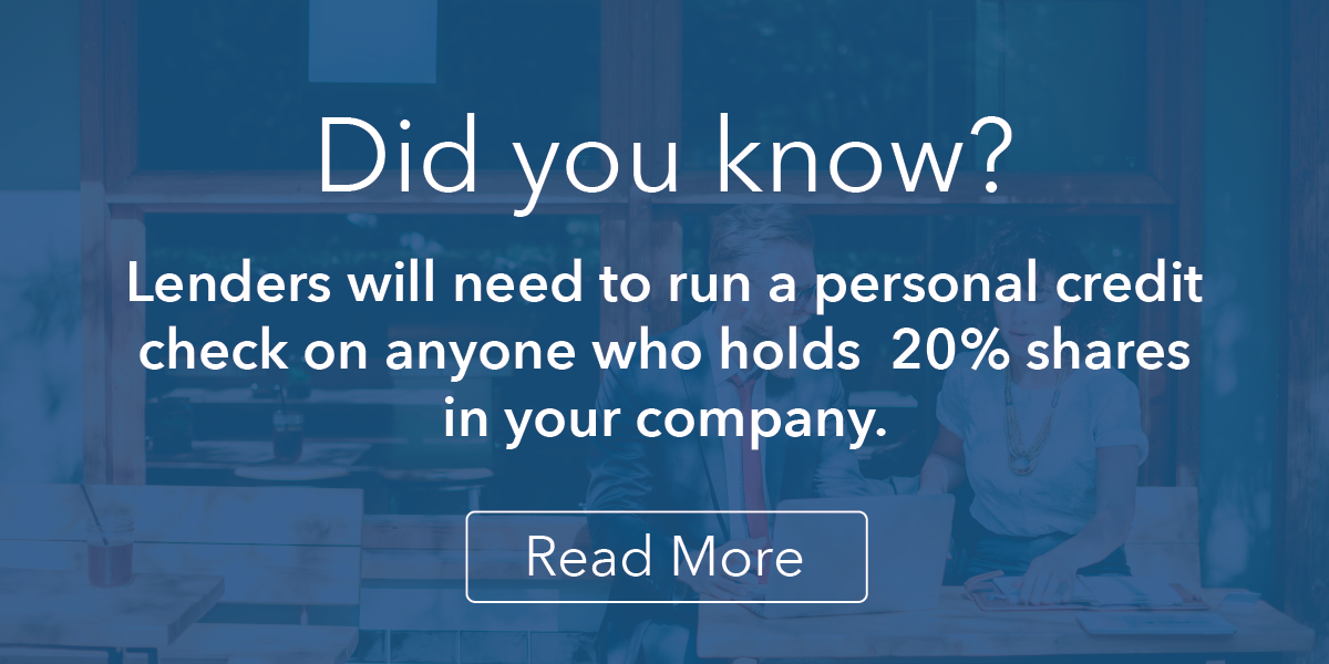 Banner Image: Did you know that lenders need to run a personal credit check on anyone who holds 20% shares in your company?