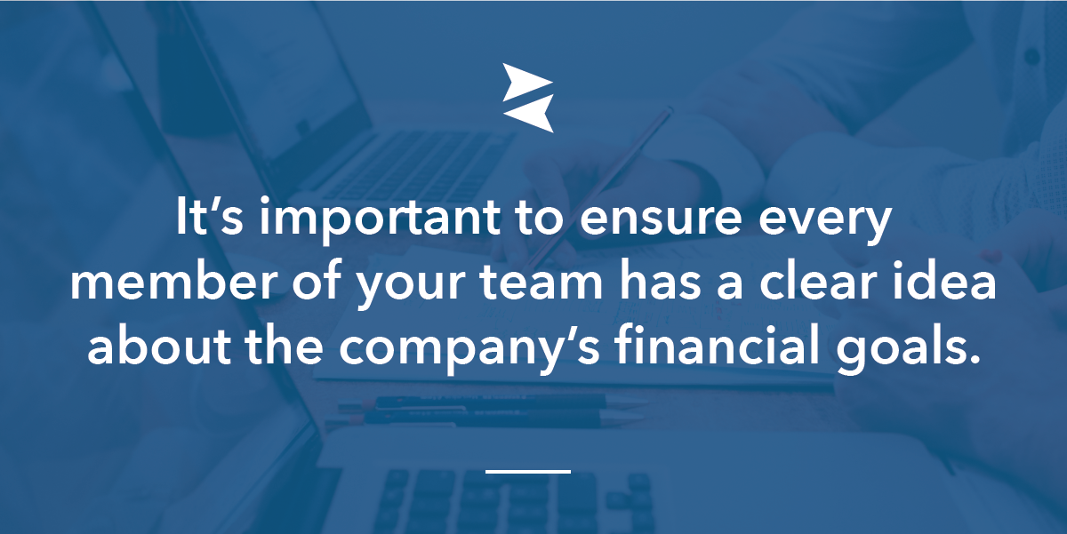 Banner Image: It's critical that every member of your team understands your financial goals and how they impact success.